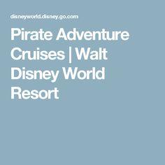 Pirate Adventure Cruises | Walt Disney World Resort