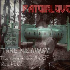 #CDBaby, #newmusic, #femaleartist, #music #Patoirlove ♫ Take Me Away - Patoirlove. Listen @CD Baby