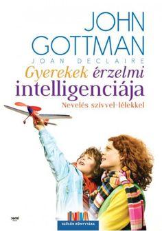 Gyerekek érzelmi intelligenciája - John M. John Gottman, Coaching, Baseball Cards, Sports, Books, Products, Training, Hs Sports, Libros
