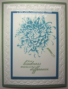 Blooming With Kindness by Angie Leach - Cards and Paper Crafts at Splitcoaststampers