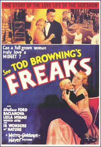 Freaks; Director, Tod Browning