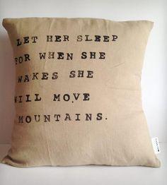 """""""Let Her Sleep..."""" Linen Pillow"""