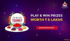Participate in our Grand Finale Holi Special Tourney today @ & win prizes worth 5 Lakhs Rummy Online, Holi Special, Holi Colors, Win Prizes, Card Games, Classic, Classic Books, Playing Card Games
