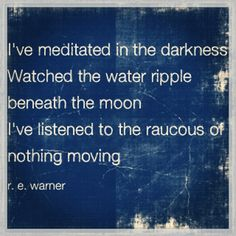 Observation has been key to my efforts. Water Ripples, Soul Searching, Simple Pleasures, Meditation, Weird, Wisdom, Key, Writing, Quotes