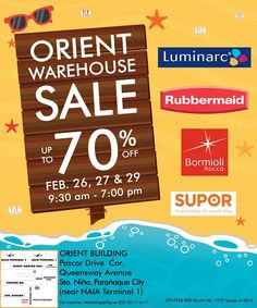 Check out Orient Warehouse SALE!  Get up to 70% OFF* on Luminarc, Rubbermaid, Bormioli Rocco and more this coming February 26, 27 and 29, 2016!  Great selections on tableware, kitchenware and home products await! Credit cards are accepted and the venue is air-conditioned.  For inquires, please contact 852-25-11 to 17.  http://mypromo.com.ph/