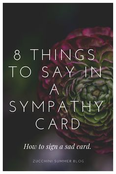 Ever needed to send a sympathy card? Ever not been sure what to write? Whether the loss was anticipated or unexpected, we sometimes lack th. Words For Sympathy Card, Writing A Sympathy Card, Sympathy Notes, Sympathy Sayings, Sympathy Card Wording, Sympathy Gifts, Sympathy Quotes For Loss, Sympathy Greetings, Crunches