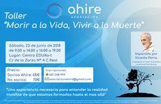 """¿Quieres aprender sobre la Vida y la Muerte? Taller """"Morir a la Vida, Vivir a la Muerte"""" impartido por Vicente Parra 🗓Fecha: 23 de junio de 2018 ⏰Hora: de 09.30 a 14.00 y de 16.00 a 19.30 🏢Lugar: Centro EDUKa-t (C/ de la Zarza, 4 C. Real) 💰Precio: Socios Ahire 65€, No socios 70€ 📞Reservas: llamando o por Whatsapp en el tf. 601 248 999 o en asociacionahire@gmail.com  + información en: http://www.ahire.es/taller-morir-a-la-vida-vivir-a-la-muerte/  ¡RESERVA YA, QUE LAS PLAZAS SON LIMITADAS!"""