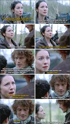 """In the middle of this bloody war, you kept track?!"" - Claire and Jamie #Outlander ((OMG he's the best!))"