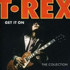 T. Rex  Get It On: The Collection [CD New]