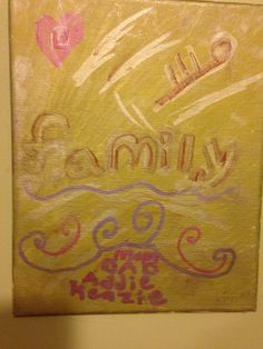 Did this one for my family (granddaughter )