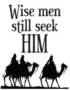 Free Printable: Wise Men Still Seek Him