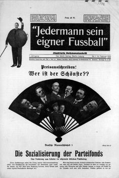 Jedermann sein eigner Fussball - February 1919 [edited by John Heartfield].  The head on the football in the upper left is Wieland Herzfelde. Most art historians credit the fan montage to George Grosz, although Grosz and Heartfield were working so closely together at that point that it's difficult to say who did what. The headline says: Competition! Who is the prettiest? This is the magazine that got Herzfelde arrested and held without charges for thirteen days.