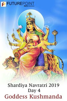 Learn about the Goddess of Sharad Navratri Day Maa Kushmanda who blesses her devotees with health, wealth, & abundance in life. Navratri Puja, Cosmic Egg, Anahata Chakra, Planet Sun, Sanskrit Names, Creator Of The Universe, Leo Star, Glowing Face