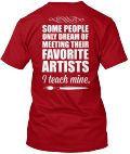 Discover I Teach Mine Art Teacher Women's T-Shirt, a custom product made just for you by Teespring. With world-class production and customer support, your satisfaction is guaranteed. - Art Teacher Some People Only Dream Of Meeting...