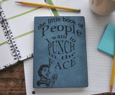 The Little Book of People I Want to Punch in by everlastingdoodle, $10.00