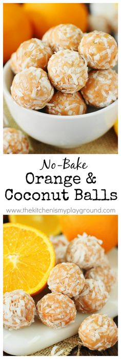 Orange-Coconut Balls ~ Orange lovers, these are for you!  Because these little bite-sized beauties pack a huge orange punch.   www.thekitchenismyplayground.com