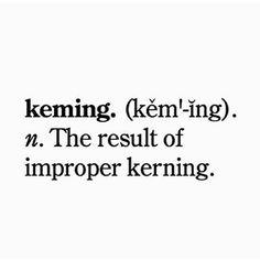 savilleandknight:  #Repost @inspirationaldiary_・・・Source: unknown #graphicdesign #kerning #keming #typography