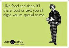 Food and sleep! My two favorite things!