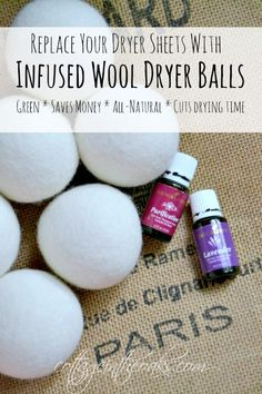 How to Make Infused Wool Dryer Balls …. much better for you than dryer sheets, saves drying time, money-saver, all natural, makes clothes smell wonderful !