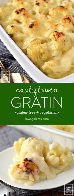 Gratin - Iowa Girl Eats Cauliflower Gratin is perfectly cheesy and unbelievably easy! Serve as a yummy gluten-free and vegetarian side dish with any meal. Cooked Vegetable Recipes, Vegetable Korma Recipe, Vegetable Casserole, Vegetable Samosa, Vegetarian Side Dishes, Vegetable Dishes, Vegetarian Recipes, Cooking Recipes, Vegetable Spiralizer