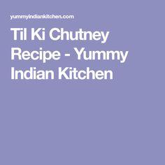 Til Ki Chutney Recipe - Yummy Indian Kitchen