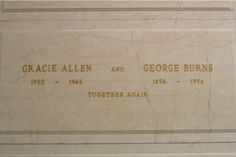 George Burns and Gracie Allen Forest Lawn Memorial Park (Glendale)   Glendale  Los Angeles County  California, USA  Plot: Freedom Mausoleum,