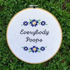 Everybody Poops Hoop-Framed Cross-Stitch by theNIFTYnerdette
