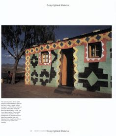 """From """"Basotho Dwellings of Southern Africa"""" by Gary N. Van Wyk, this home is decorated in colors of the African National Conference (ANC) that led South Africa to democracy in South African Homes, African House, Vernacular Architecture, Art And Architecture, Unique Buildings, World Of Interiors, Traditional House, House Painting, Home Deco"""