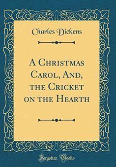 PDF DOWNLOAD A Christmas Carol, And, the Cricket on the Hearth (Classic Reprint) Free PDF - ePUB - eBook Full Book Download Get it Free >> http://library.com-getfile.network/ebook.php?asin=266907431 Free Download PDF ePUB eBook Full BookA Christmas Carol, And, the Cricket on the Hearth (Classic Reprint) pdf download and read online