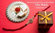 Shower Some Extra-love on Your Siblings This Rakhi - Shaily Beauty Tips Rakhi Gifts For Sister, Gifts For Brother, Your Brother, Perfect Makeup, Love Makeup, Festival Celebration, Sweet Messages, Indian Festivals, Bad Feeling