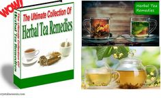 Natural Treatment -The Ultimate Collection Of Herbal Tea Remedies PDF Ebook