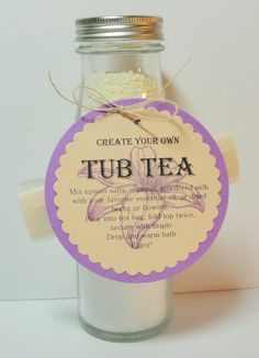 Another Tub Tea. With this one, the recipient, can add their own fragrance to the jar ingredients, fill the Tea bag, and Enjoy! http://karenismyangel.blogspot.com/