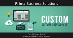 Are you facing new business challenges every single day? Find out solutions to even the most challenging business issues with advanced Custom Software Development methods at Prima Business Solutions. Transformations that will guarantee desired project outcomes.