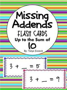 Great set of flash cards to help practice and reinforce addition math facts with missing addends. Sums are between 1 and 10. Flash cards have colorful borders and can be used as a math center or as a one on one intervention. Just print, cut, and go!