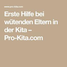 Erste Hilfe bei wütenden Eltern in der Kita – Pro-Kita.com