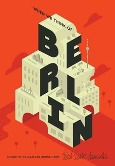 Herb LesterCover and map design of Berlin for Herb Lester Associates, buy a copy here.  Next