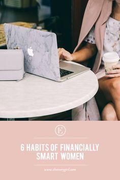 6 Habits of Financially Smart Women #smartwomen
