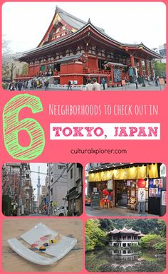 Heading to Tokyo? Here are 6 Neighborhoods to check out when you visit Japan's capital city.