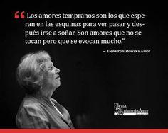Amorea tempranos... / Elena Poniatowska.