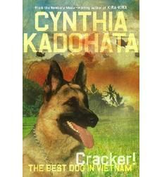 Told partially from the point of view of a German shepherd, Cracker! is an action-packed glimpse into the Vietnam War as seen through the eyes of a dog and her handler. Trust is formed and memories are recalled. German Shepherd Names, German Shepherd Training, Cute German Shepherd Puppies, German Shepherds, Military Working Dogs, Military Dogs, Military Service, Best Books For Teens, War Dogs