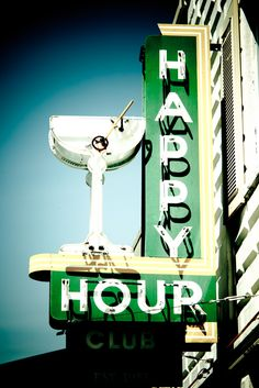 Happy Hour, great green sign