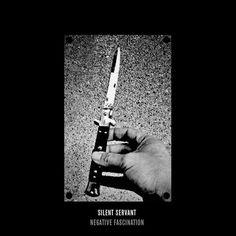Silent Servant, Negative Fascination, 2012