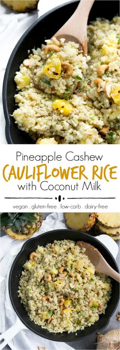 Low Carb Recipes To The Prism Weight Reduction Program Pineapple Cashew Cauliflower Rice with Coconut Milk Rice Recipes, Side Dish Recipes, Low Carb Recipes, Vegetarian Recipes, Cooking Recipes, Healthy Recipes, Cooking Fish, Cooking Turkey, Side Dishes