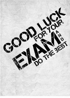 Good Luck Test Inspirational Quotes About Student Exam 51 Quotes Exam Good Luck Quotes, Exam Wishes Good Luck, Best Wishes For Exam, Good Luck For Exams, Exam Quotes, Good Luck Cards, Good Luck To You, Latest Profile Pics, Funny Profile Pictures