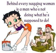 behind every nagging woman quotes quote lol funny quote funny quotes betty boop humor Funny Cartoon Photos, Funny Photos, Cartoon Quotes, Funny Cartoons, Black Betty Boop, Betty Boop Cartoon, Betty Boop Pictures, Self Love Affirmations, Morning Humor