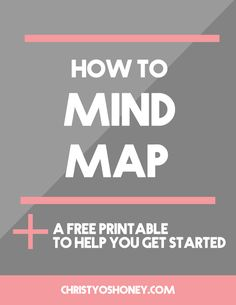 Is your creative brain feeling like a big ol' ball of wires? Let's fix that! In this post, you;ll learn the basic concept of mind mapping, a practice designed to help you generate ideas and get creatively unstuck. PLUS, you'll get a free printable to help you get the ball rolling. Click through to start mapping out your brain!