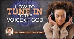 How to Tune In to the Voice of God