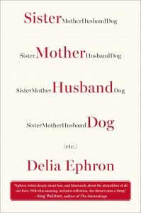 Sister Mother Husband Dog - book review