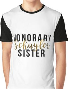 Honorary Schuyler Sister (Gold Foil) Graphic T-Shirt