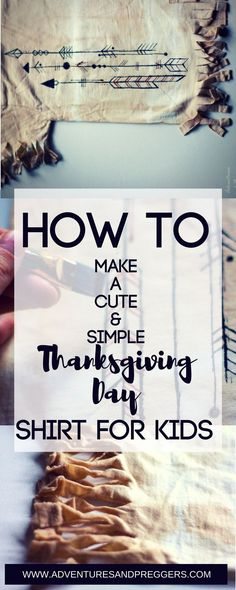 How to Make A Cute and Simple Thanksgiving Day Shirt for Kids. Easy DIY Thanksgiving Craft for school plays, festivals and party! Pin to make later.